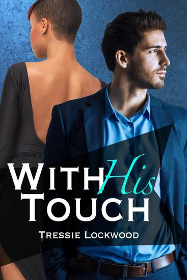 With His Touch - Hired Hearts Series #2 - cover