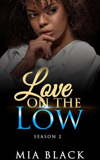 Love On The Low: Season 2 - Secret Love Series #11 - cover