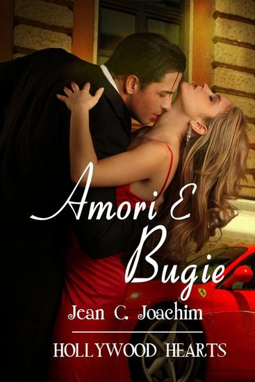 Amori e Bugie - Hollywood Hearts (Edizione Italiana) #6 - cover