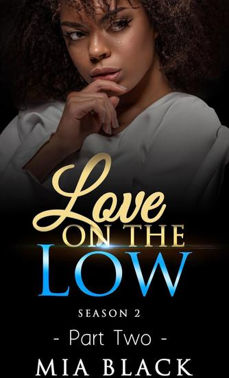 Love On The Low 2: Season 2 - Secret Love Series #12 - cover