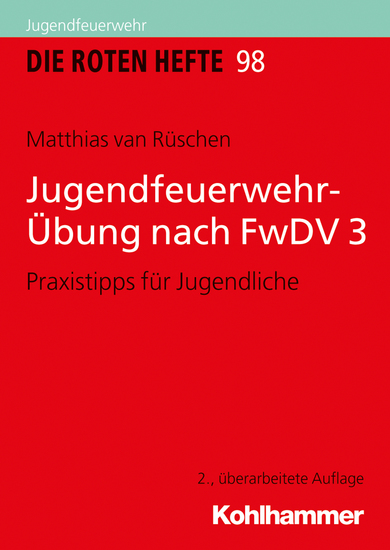 Jugendfeuerwehr-Übung nach FwDV 3 - Praxistipps für Jugendliche - cover