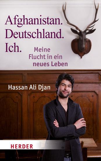 Afghanistan Deutschland Ich - Meine Flucht in ein besseres Leben - cover