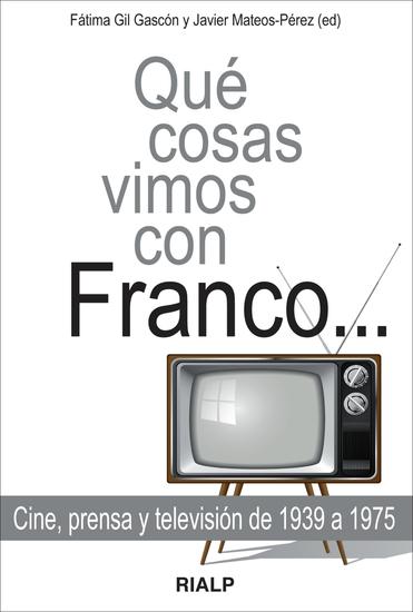Qué cosas vimos con Franco - cover