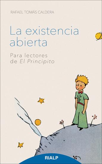 La existencia abierta - Para lectores de El Principito - cover
