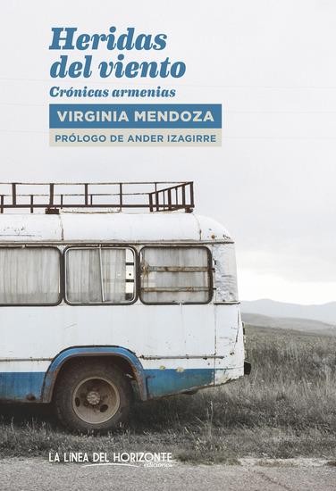 Heridas del viento - Crónicas armenias - cover
