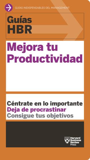 Guías HBR: Mejora tu productividad - cover