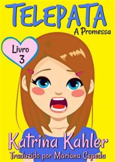Telepata – Livro 3: A Promessa - cover