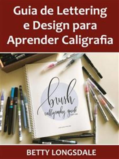 Guia De Lettering E Design Para Aprender Caligrafia - cover