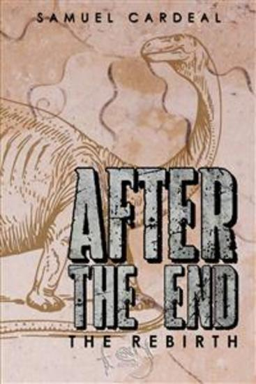 After The End: The Rebirth - cover
