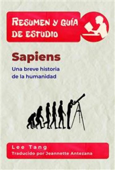 Resumen Y Guía De Estudio - Sapiens: Una Breve Historia De La Humanidad - cover
