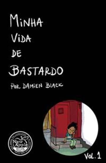 Minha Vida De Bastardo - cover