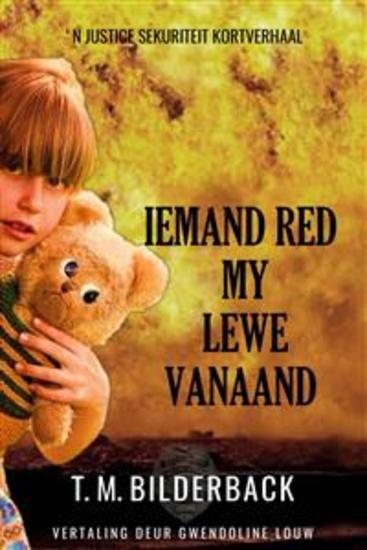 Iemand Red My Lewe Vanaand - 'n Justice Sekuriteit Kortverhaal - cover