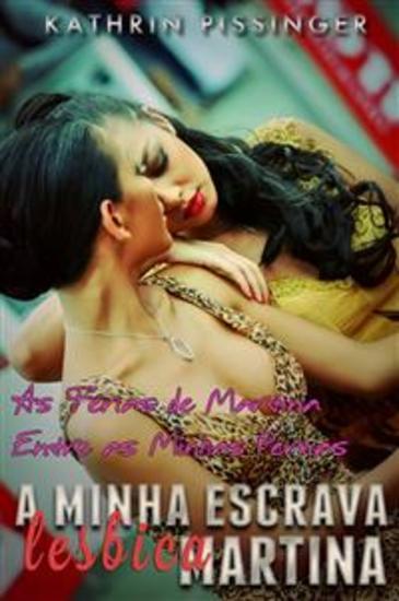 As Férias De Martina Entre As Minhas Pernas - cover