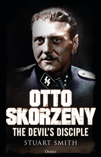 Otto Skorzeny - The Devil's Disciple - cover