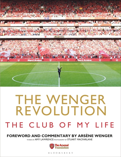 The Wenger Revolution - The Club of My Life - cover