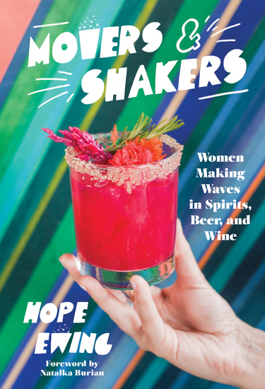 Movers and Shakers - Women Making Waves in Spirits Beer & Wine - cover