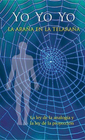 Yo - Yo - Yo La araña en la telaraña - La ley de la analogía y la ley de la proyección - cover