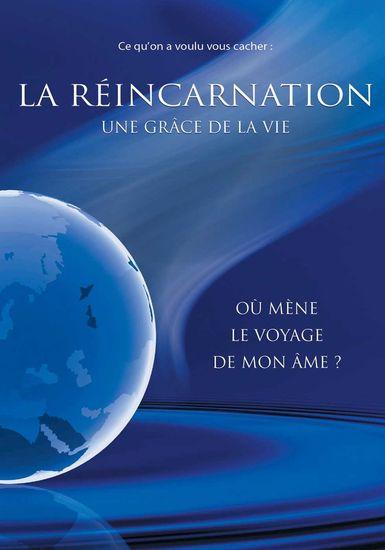 La réincarnation une grâce de la vie - Où mène le voyage de mon âme ? - cover