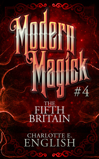 The Fifth Britain - Modern Magick: 4 - cover