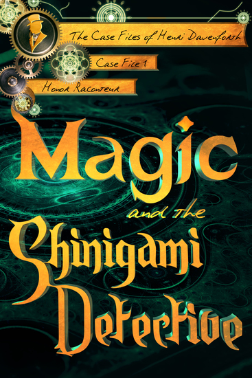 Magic and the Shinigami Detective - cover