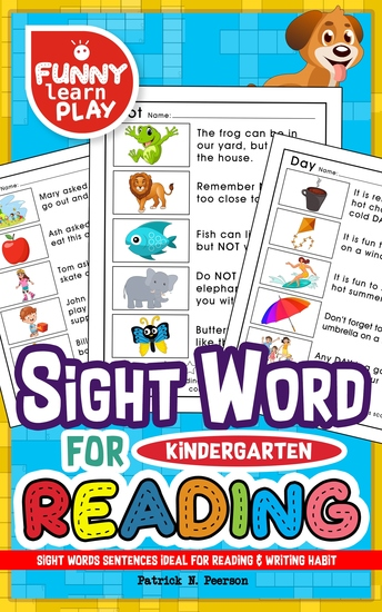 Sight Words Sentences - Ideal for Reading & Writing Habit - Kindergarten Sight Words for Progressing The Language Command & Overall Knowledge - cover