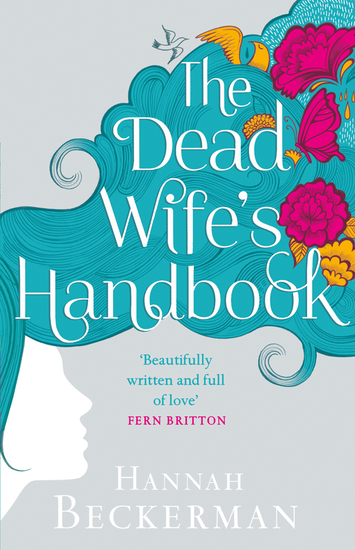 The Dead Wife's Handbook - A Novel - cover