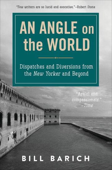 An Angle on the World - Dispatches and Diversions from the New Yorker and Beyond - cover