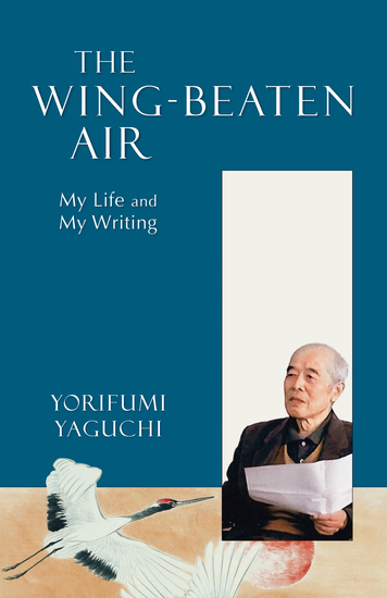 The Wing-Beaten Air - My Life and My Writing - cover