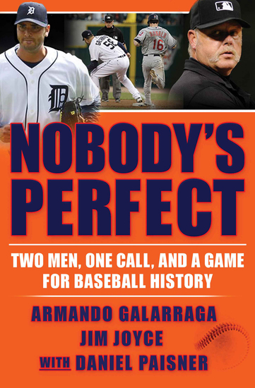 Nobody's Perfect - Two Men One Call and a Game for Baseball History - cover