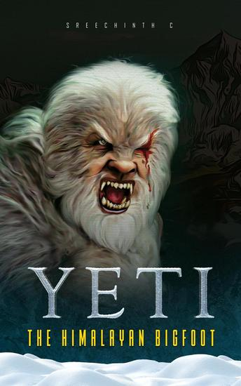 Yeti - The Himalayan Bigfoot - cover