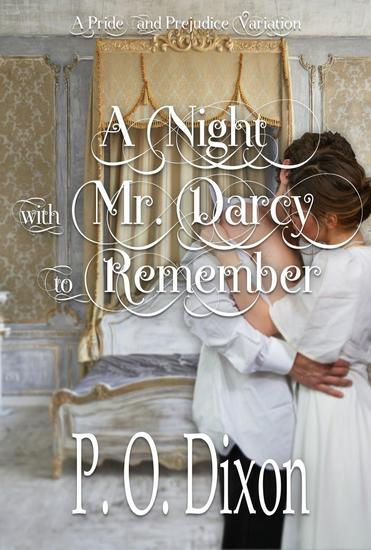 A Night with Mr Darcy to Remember: A Pride and Prejudice Variation - cover
