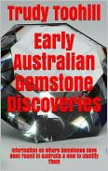 Early Australian Gemstone Discoveries - Australian Gemstones Series #1 - cover