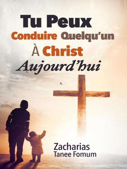 Tu Peux Conduire Quelqu'un À Christ Aujourd'hui - Aides Pratiques pour les Vainqueurs #16 - cover