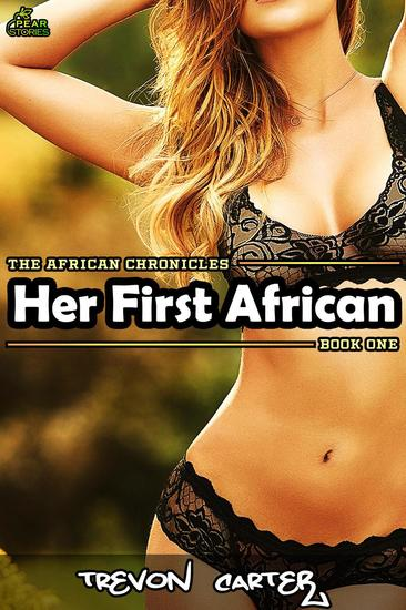 Her First African - The African Chronicles #1 - cover