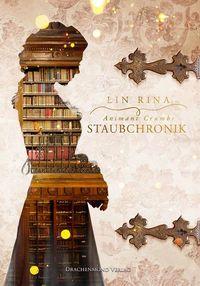 Animant Crumbs Staubchronik von Lin Rina lesen