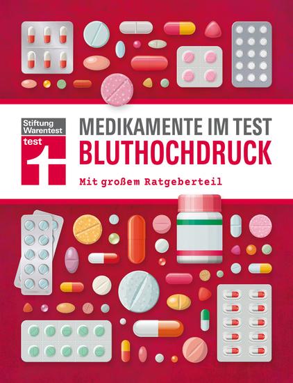 Medikamente im Test - Bluthochdruck - Mit großem Ratgeberteil - cover