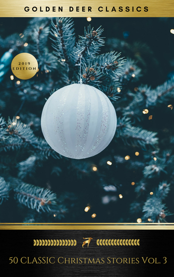50 Classic Christmas Stories Vol 3 (Golden Deer Classics) - cover