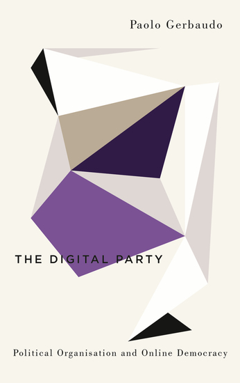 The Digital Party - Political Organisation and Online Democracy - cover