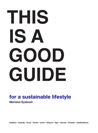 This is a Good Guide - for a Sustainable Lifestyle - cover