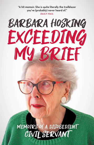 Exceeding My Brief - Memoirs of a Disobedient Civil Servant - cover