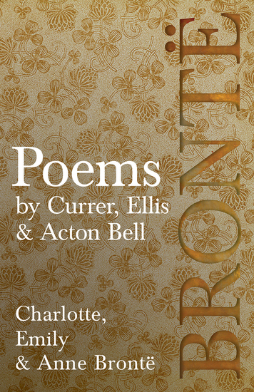 Poems - by Currer Ellis & Acton Bell - Including Introductory Essays by Virginia Woolf and Charlotte Brontë - cover