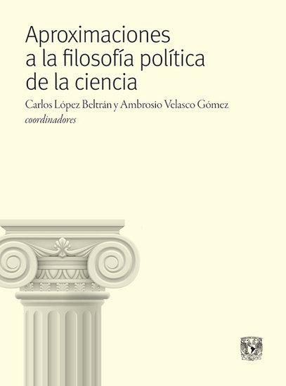 Aproximaciones a la filosofía política de la ciencia - cover