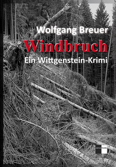 Windbruch - Ein Wittgenstein-Krimi - cover