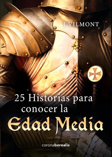 25 historias para conocer la Edad Media - cover