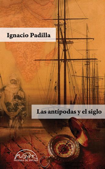 Las antípodas y el siglo - cover