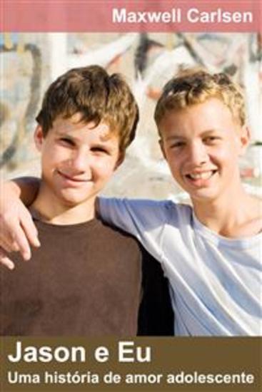 Jason E Eu: Uma História De Amor Adolescente - cover