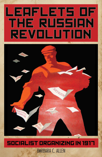 Leaflets of the Russian Revolution - Socialist Organizing in 1917 - cover