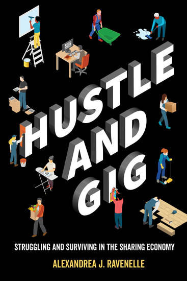Hustle and Gig - Struggling and Surviving in the Sharing Economy - cover