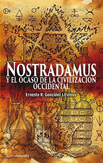 Nostradamus - Y el ocaso de la civilización occidental - cover