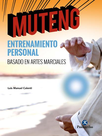 Muteng - Entrenamiento personal basado en artes marciales - cover
